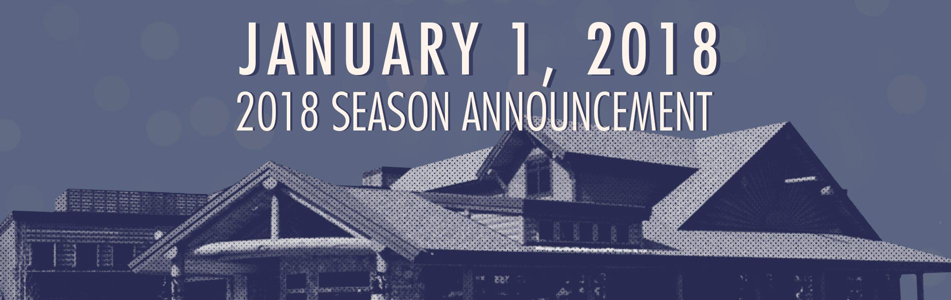 2018 Season Announcement