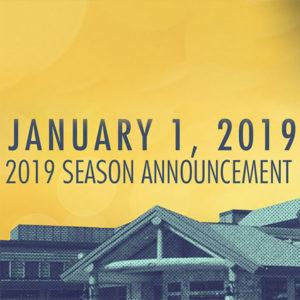 2019 Season Announcement