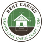 In Town Rental Cabins by Grand Lake Cabin Craft